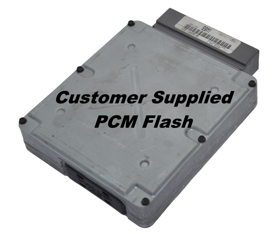 Customer Supplied PCM Flash Stock or Optional Performance Flash